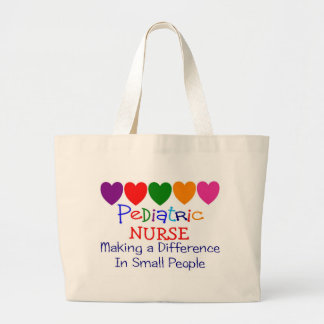 Pediatric Nurse MAKING A DIFFERENCE SMALL PEOPLE Large Tote Bag