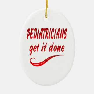 Pediatricians Get it Done Christmas Ornament