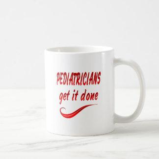 Pediatricians Get it Done Coffee Mugs