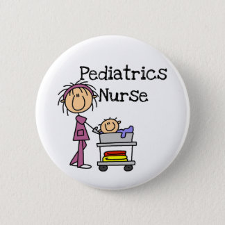 Pediatrics Nurse T-shirts and Gifts 6 Cm Round Badge