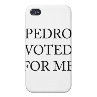 Pedro Voted For Me iPhone 4 Case