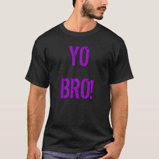 """Pedro's """"Yo Bro!""""  T-Shirt"""