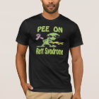 Pee On Rett Syndrome Shirt