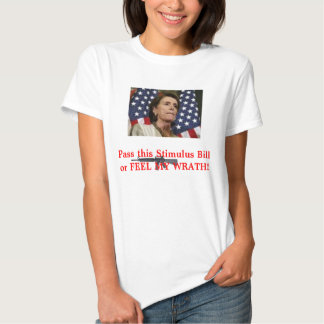 Pelosi-Pass the Stimulus Tee Shirts
