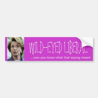 Pelosi, WILD-EYED LIBERAL Bumper Sticker