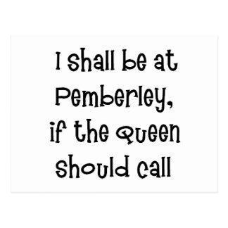 Pemberley Queen Postcard