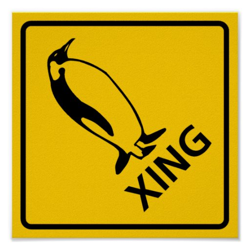Penguin Crossing Highway Sign Posters