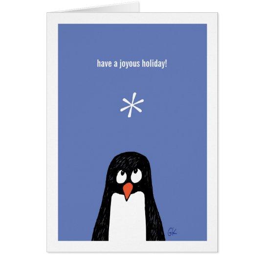 Penguin Have a Joyous Holiday* Card! Card