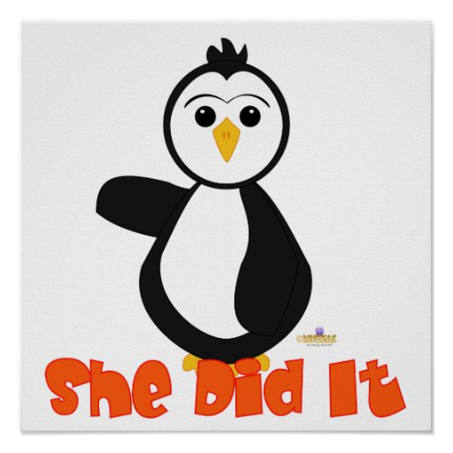 Penguin Pointing Right She Did It Orange Poster