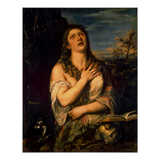 Penitent St. Mary Magdalene by Tiziano Vecelli Poster