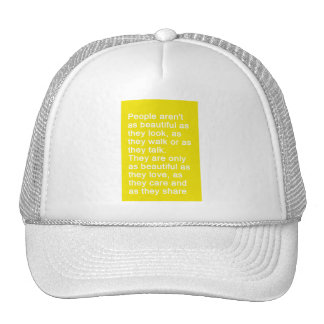 PEOPLE ARE AS BEAUTIFUL AS THEY LOVE CARE SHARE QU HATS