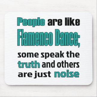 People are like Flamenco dance. Mouse Pad