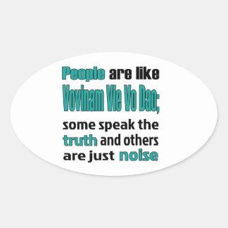 People are like Vovinam vie vo dao. Oval Sticker