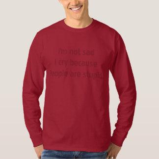 people are stupid Humor Shirts