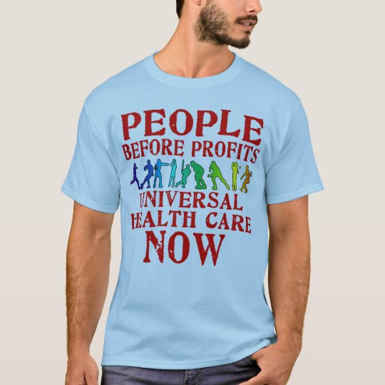 People Before Profits Health Care Design T-Shirt