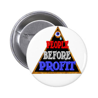 People before profits Occupy wall street protest 6 Cm Round Badge