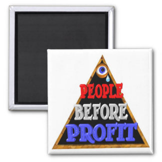 People before profits Occupy wall street protest Square Magnet