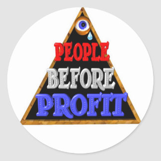 People before profits Occupy wall street protest Round Stickers