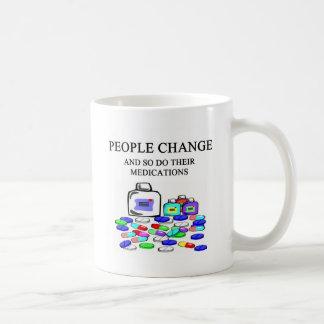 people change medications joke coffee mug