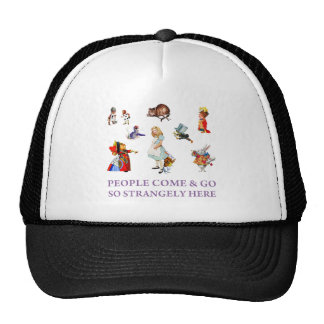 PEOPLE COME GO SO STRANGELY HERE TRUCKER HATS