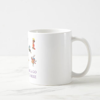 PEOPLE COME & GO SO STRANGELY HERE MUGS