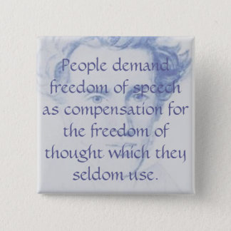 People demand freedom of speech as compen... 15 cm square badge