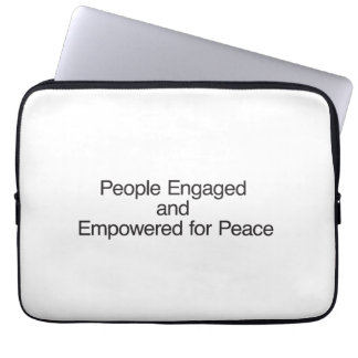 People Engaged and Empowered for Peace Computer Sleeve