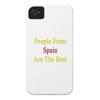 People From Spain Are The Best iPhone 4 Case-Mate Cases