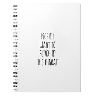 People I Want to Punch in the Throat Blank Journal