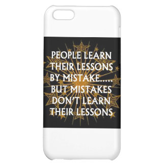 People Learn from mistakes iPhone 5C Cases