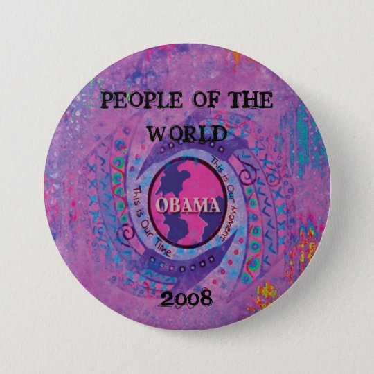 PEOPLE OF THE WORLD OBAMA BUTTON