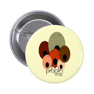 Peoples Mic 6 Cm Round Badge
