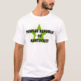 PEOPLES REPUBLIC OF NANTUCKET (IE) T-Shirt