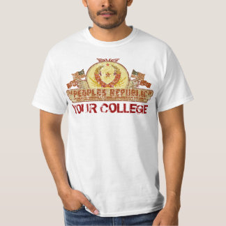 Peoples Republic of Your School or Place T-Shirt