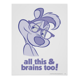 Pepe Le Pew - All This & Brains Poster