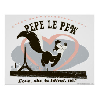 Pepe Love, She Is Blind, No? Poster