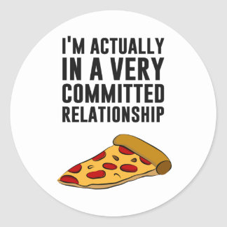 Pepperoni Pizza Love - A Serious Relationship Round Sticker