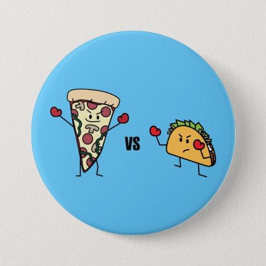 Pepperoni Pizza VS Taco: Mexican versus Italian 7.5 Cm Round Badge