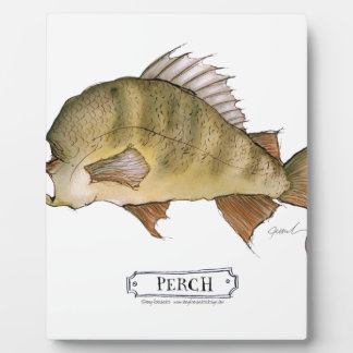 Perch fish, tony fernandes plaque