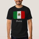 Perez Mexican Flag Shirt