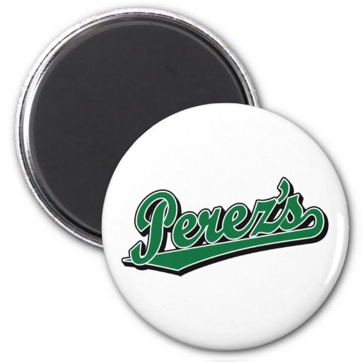 Perez's in Green Refrigerator Magnet