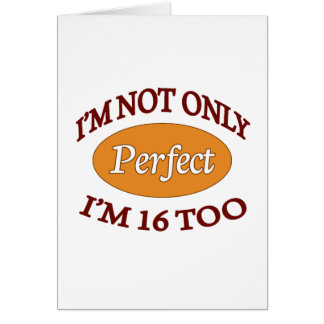 Perfect 16 Year Old Greeting Cards