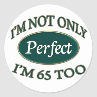 Perfect 65 Year Old Round Sticker