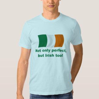 Perfect and Irish T Shirt