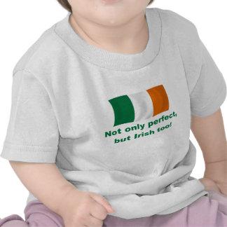 Perfect and Irish Tee Shirts