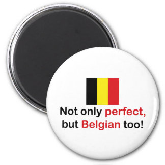 Perfect Belgian 6 Cm Round Magnet