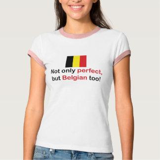 Perfect Belgian Tee Shirts