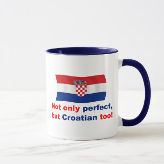 Perfect Croatian Mug