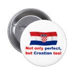 Perfect Croatian Pinback Buttons