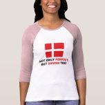 Perfect Dane T-shirt